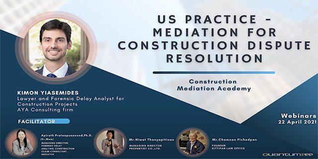 US Practice – Mediation for Construction Dispute Resolution [ Part 2 ]